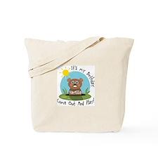 Vanessa birthday (groundhog) Tote Bag