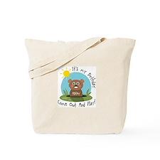 Ashley birthday (groundhog) Tote Bag
