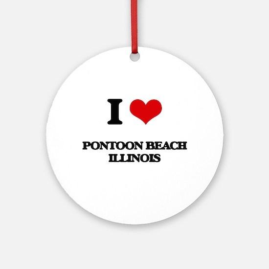 I love Pontoon Beach Illinois Ornament (Round)