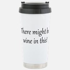 There might be wine in Travel Mug
