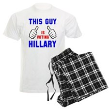 This guy girl voting Hillary Pajamas