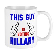 This guy girl voting Hillary Mug
