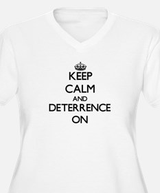 Keep Calm and Deterrence ON Plus Size T-Shirt