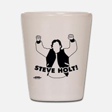 Steve Holt Shot Glass