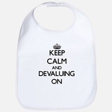 Keep Calm and Devaluing ON Bib