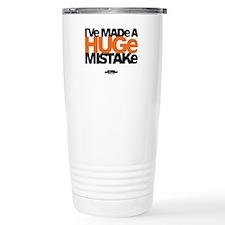 Huge Mistake Travel Mug