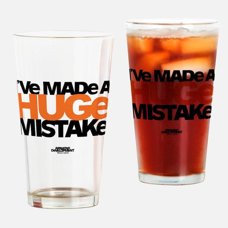 Huge Mistake Drinking Glass