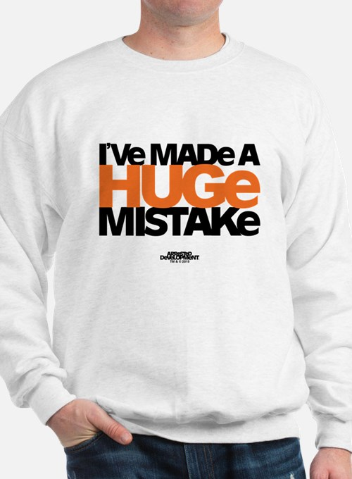 Huge Mistake Sweatshirt