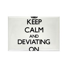 Keep Calm and Deviating ON Magnets