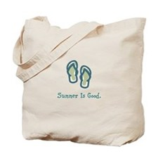 Summer is Good Tote Bag