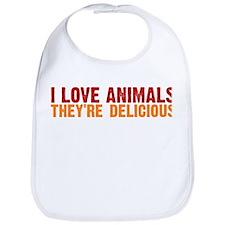 I love animals they're delici Bib