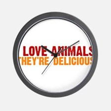 I love animals they're delici Wall Clock