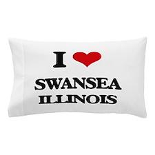 I love Swansea Illinois Pillow Case