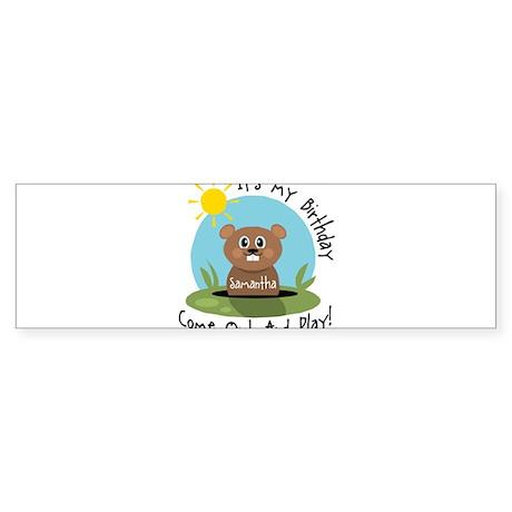 Samantha birthday (groundhog) Bumper Sticker