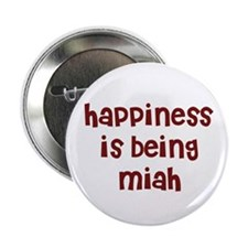 happiness is being Miah Button