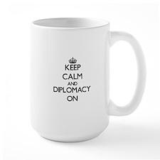 Keep Calm and Diplomacy ON Mugs