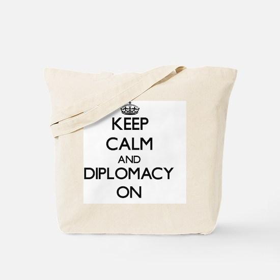 Keep Calm and Diplomacy ON Tote Bag