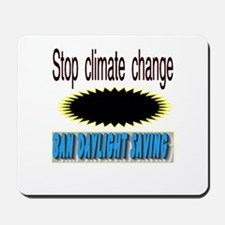 stop climate change Mousepad