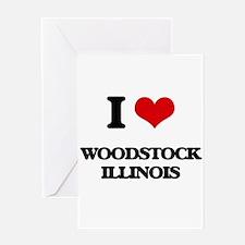 I love Woodstock Illinois Greeting Cards