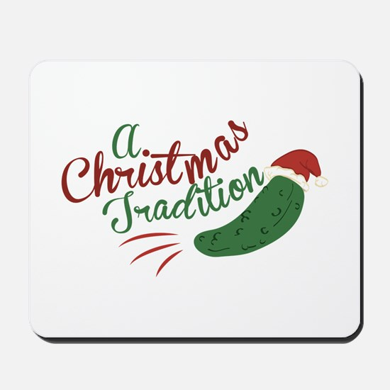 A Christmas Tradition Mousepad