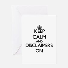 Keep Calm and Disclaimers ON Greeting Cards