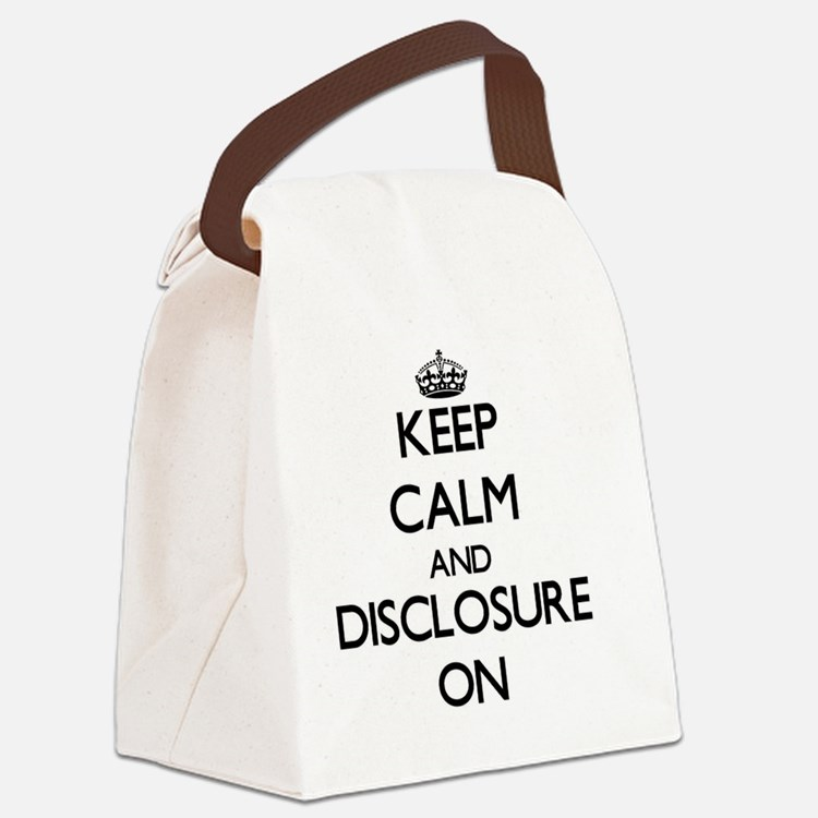 Keep Calm and Disclosure ON Canvas Lunch Bag