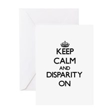 Keep Calm and Disparity ON Greeting Cards
