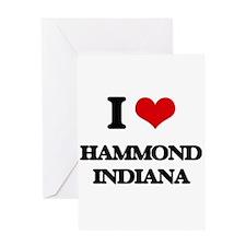 I love Hammond Indiana Greeting Cards