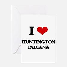 I love Huntington Indiana Greeting Cards