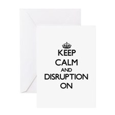 Keep Calm and Disruption ON Greeting Cards
