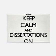 Keep Calm and Dissertations ON Magnets