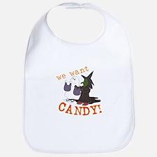 We Want Candy Bib