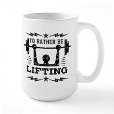 I'd Rather Be Lifting Mug