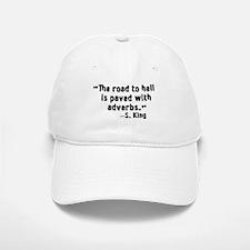 Road To Hell Adverbs Baseball Baseball Cap