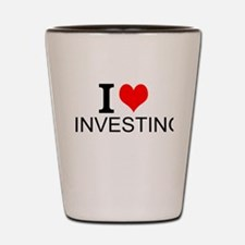 I Love Investing Shot Glass