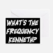 WHAT'S THE FREQUENCY? Greeting Card