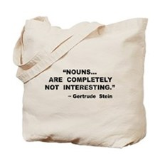 Nouns Not Interesting Tote Bag
