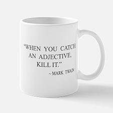 When You Catch An Adjective Mug