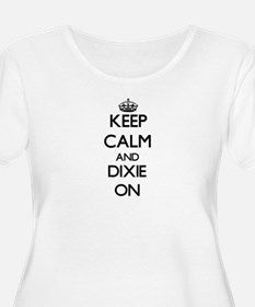 Keep Calm and Dixie ON Plus Size T-Shirt