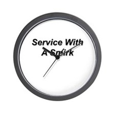 Service With A Smirk Wall Clock