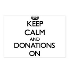 Keep Calm and Donations O Postcards (Package of 8)