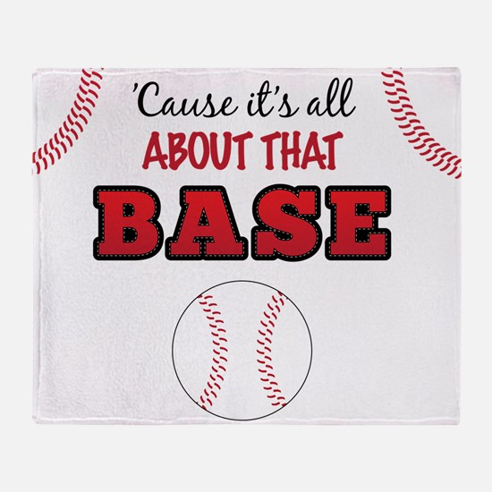 All About That Base Throw Blanket