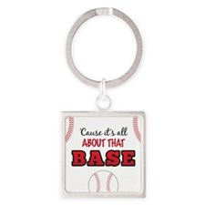 All About That Base Square Keychain