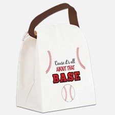 All About That Base Canvas Lunch Bag