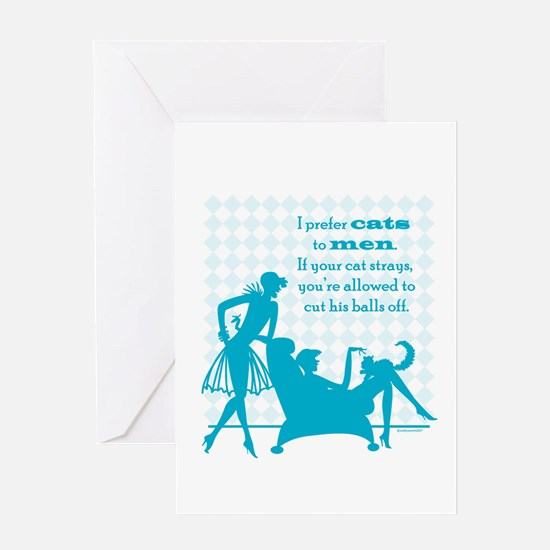 Why Cats are Better than Men Greeting Card