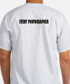 Funny Event photographer T-Shirt
