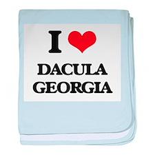 I love Dacula Georgia baby blanket