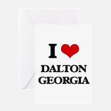 I love Dalton Georgia Greeting Cards
