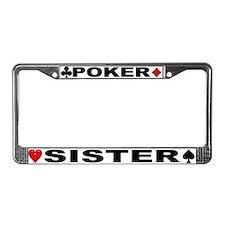 Poker Sister License Plate Frame