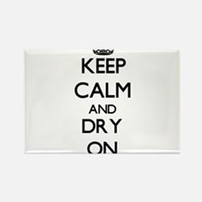 Keep Calm and Dry ON Magnets